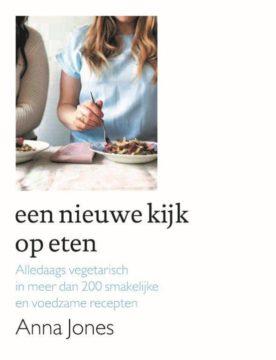 Cover van het boek Een nieuwe kijk op eten