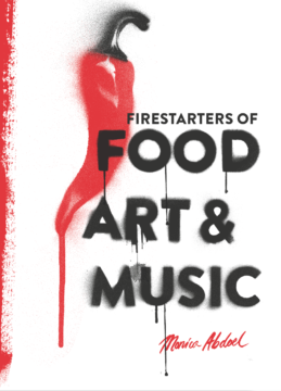 firestarters of food art & music cover