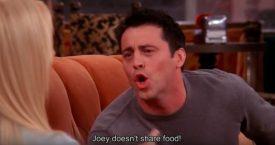 Favo foodie: Joey Tribbiani