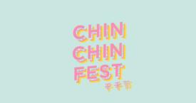 Chin Chin komt met een festival